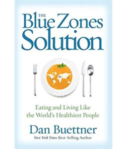 The Blue Zones Solution- Eating and Living Like the World's Healthiest People book cover